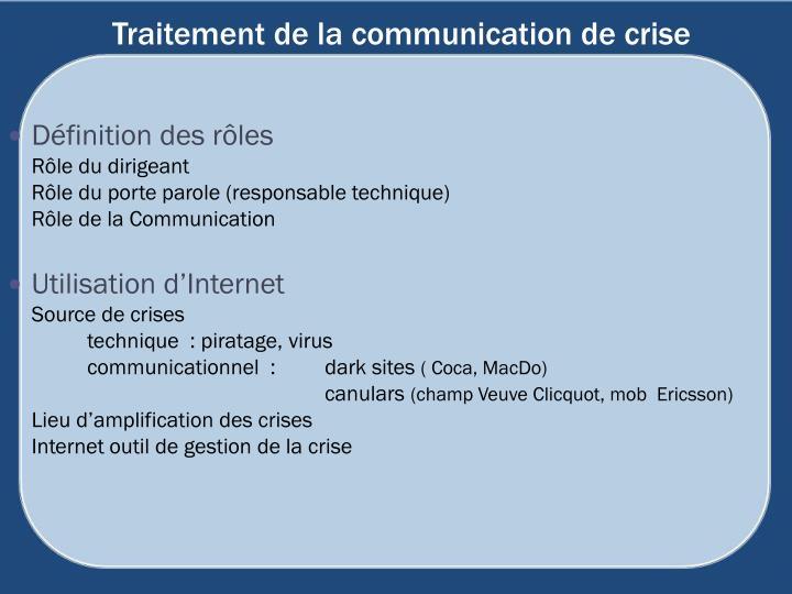 Traitement de la communication de crise