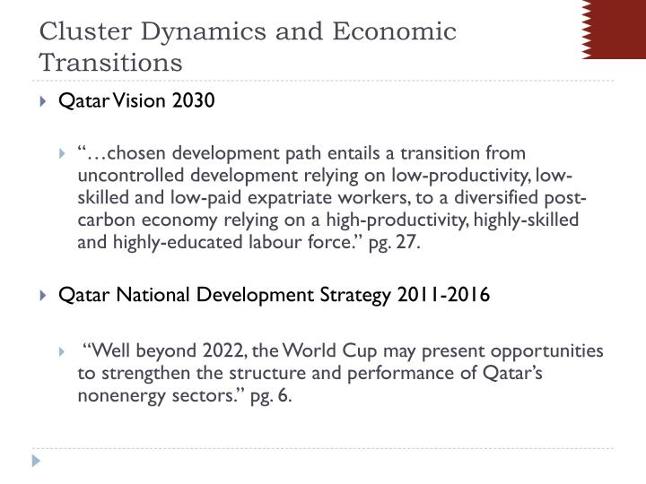 Cluster Dynamics and Economic Transitions