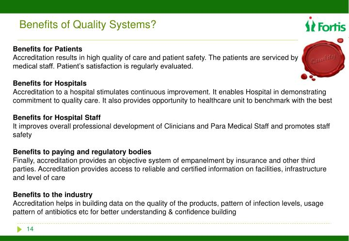 Benefits of Quality Systems?