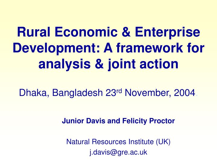 Rural Economic & Enterprise Development: A framework for analysis & joint action