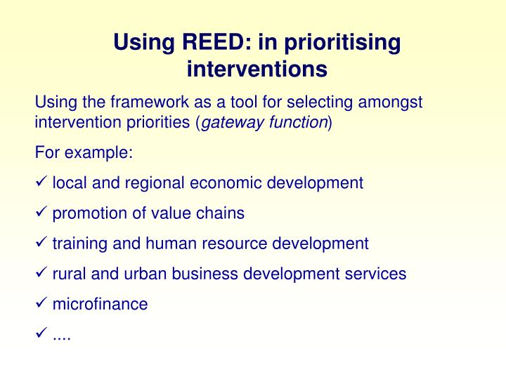 Using REED: in prioritising interventions