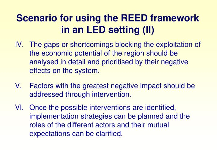 Scenario for using the REED framework in an LED setting