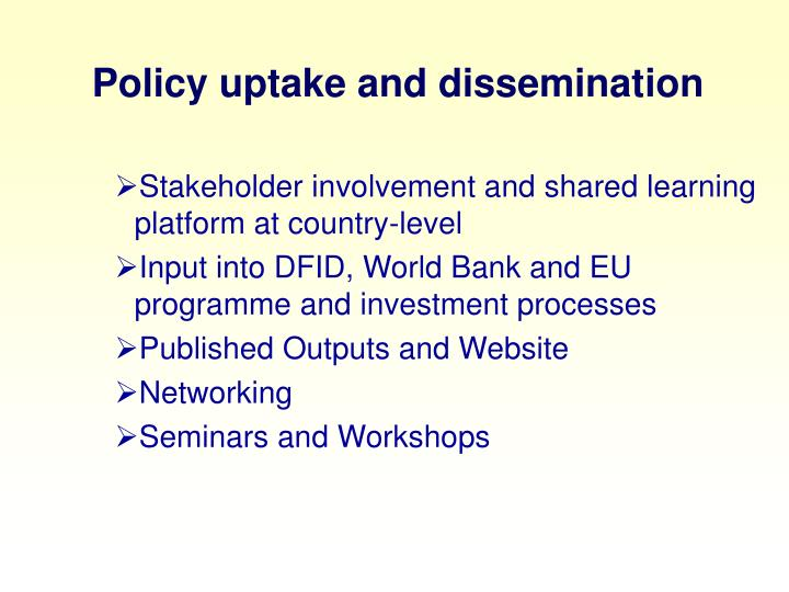 Policy uptake and dissemination