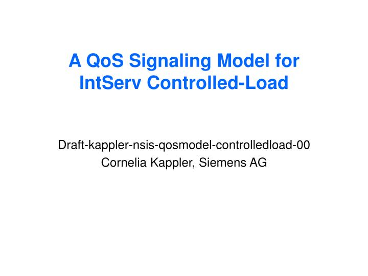 A QoS Signaling Model for