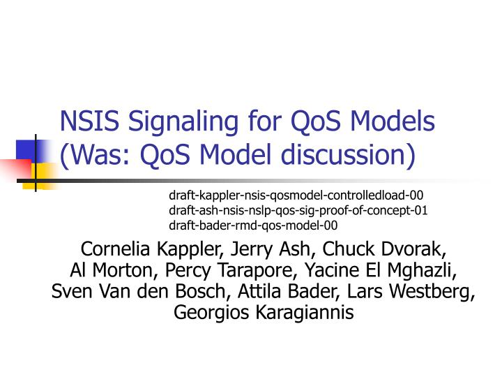 Nsis signaling for qos models was qos model discussion