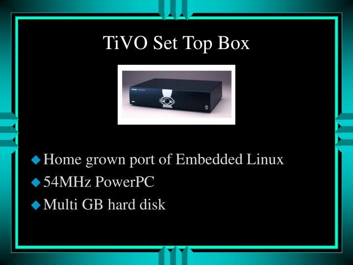 TiVO Set Top Box