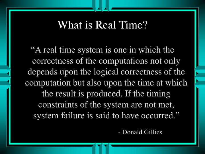 What is Real Time?