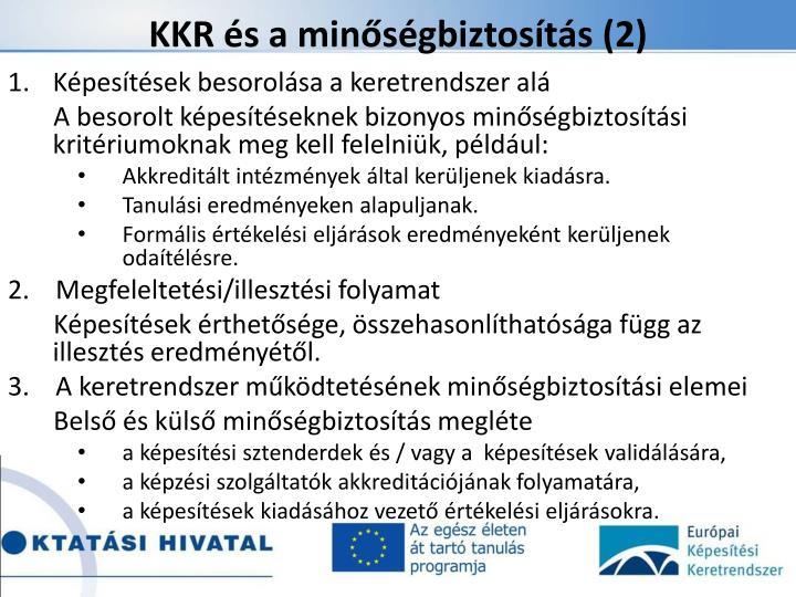KKR és a minőségbiztosítás (2)