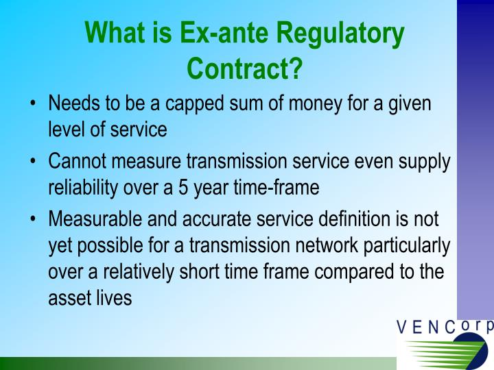 What is Ex-ante Regulatory Contract?
