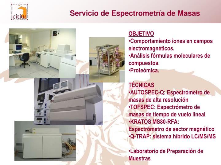 Servicio de Espectrometría de Masas