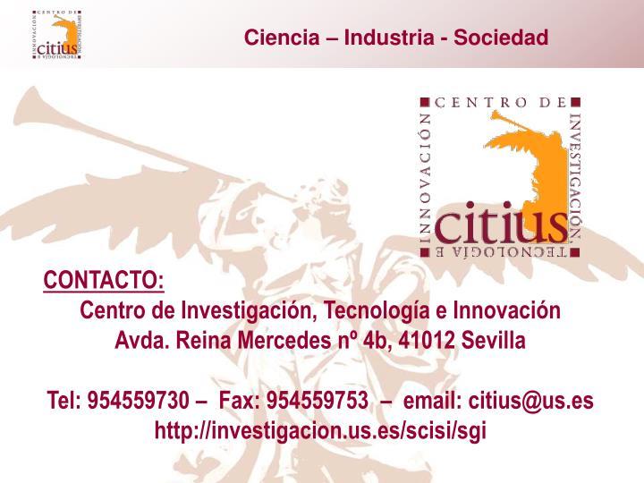 Ciencia – Industria - Sociedad