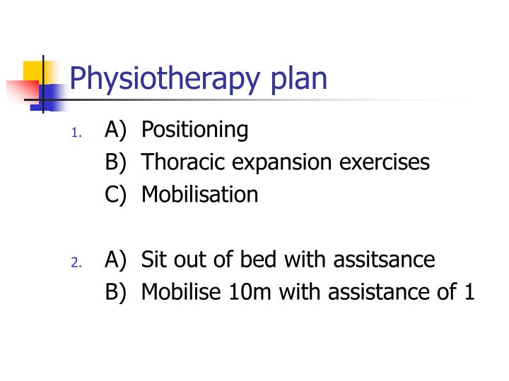 Physiotherapy plan