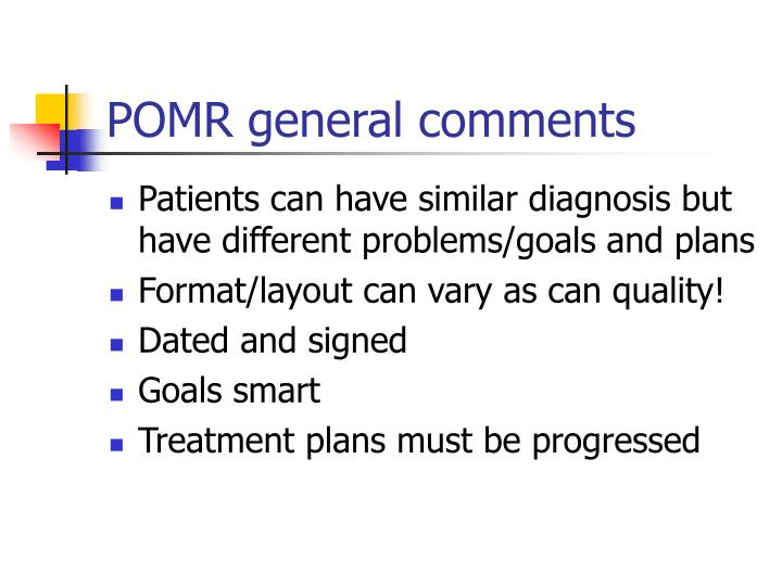 POMR general comments