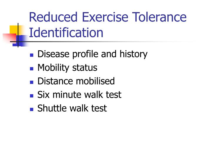 Reduced Exercise Tolerance Identification