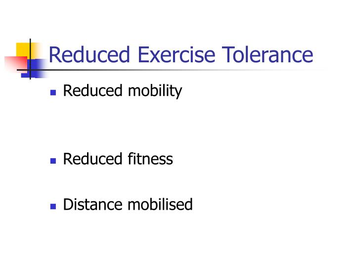 Reduced Exercise Tolerance