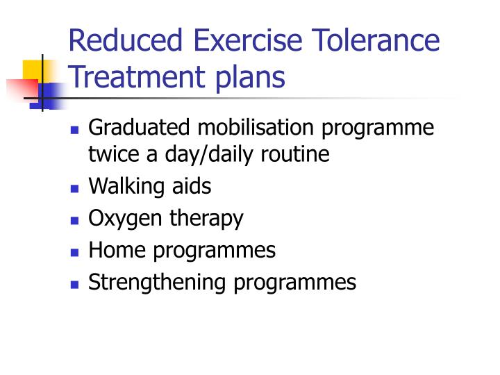 Reduced Exercise Tolerance Treatment plans