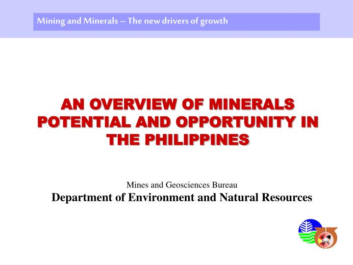 Mining and Minerals – The new drivers of growth