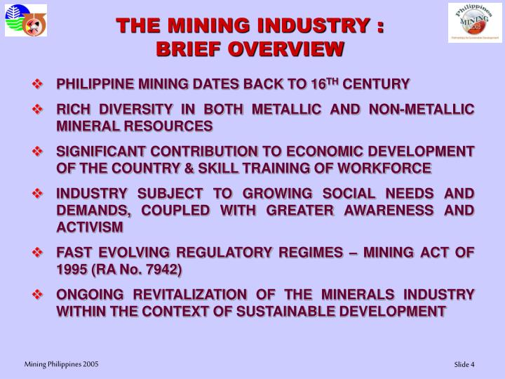 THE MINING INDUSTRY :