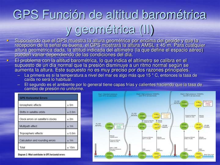 GPS Función de altitud barométrica y geométrica (II)