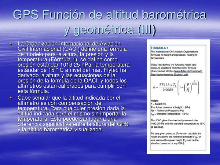 GPS Función de altitud barométrica y geométrica (III)