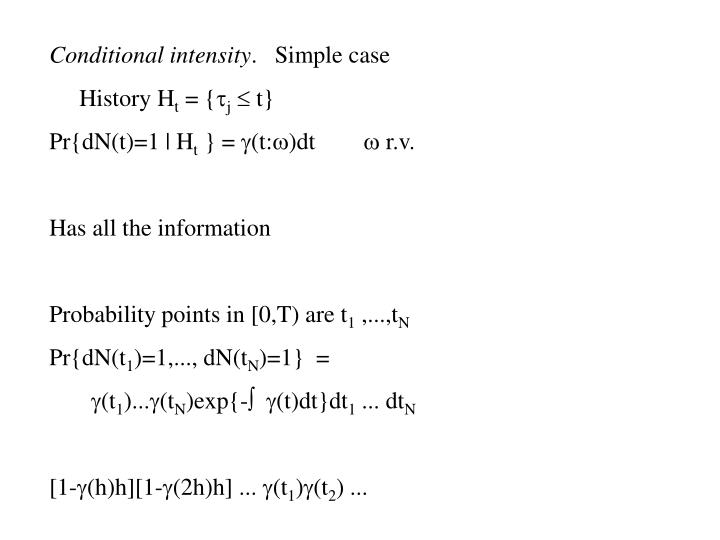 Conditional intensity