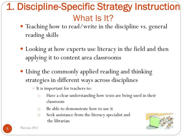1. Discipline-Specific Strategy Instruction