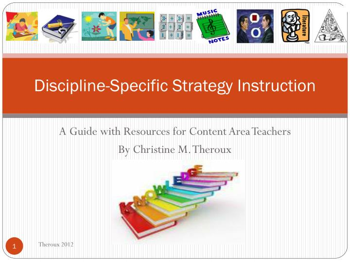 Discipline specific strategy instruction