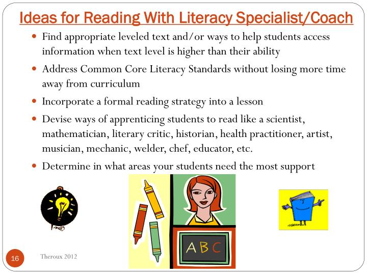 Ideas for Reading With Literacy Specialist/Coach