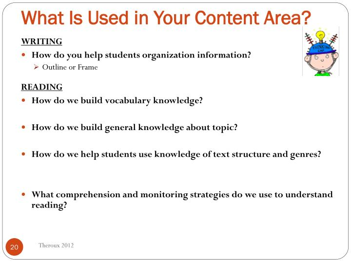 What Is Used in Your Content Area?