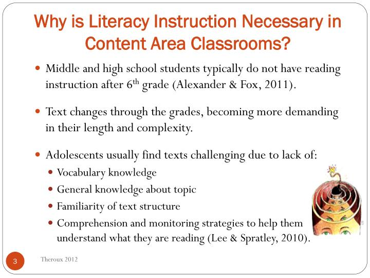 Why is literacy instruction necessary in content area classrooms