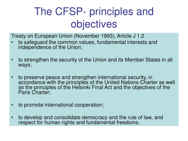 The CFSP- principles and objectives