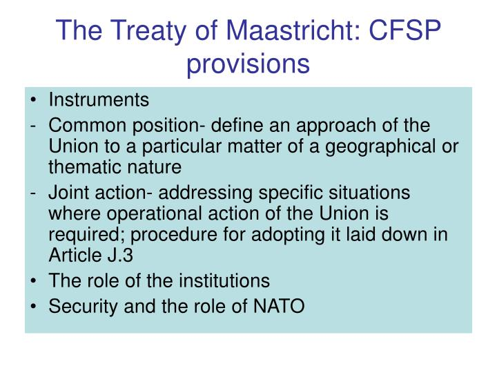 The Treaty of Maastricht: CFSP provisions