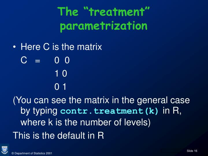 "The ""treatment"" parametrization"
