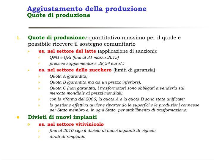 Aggiustamento della produzione
