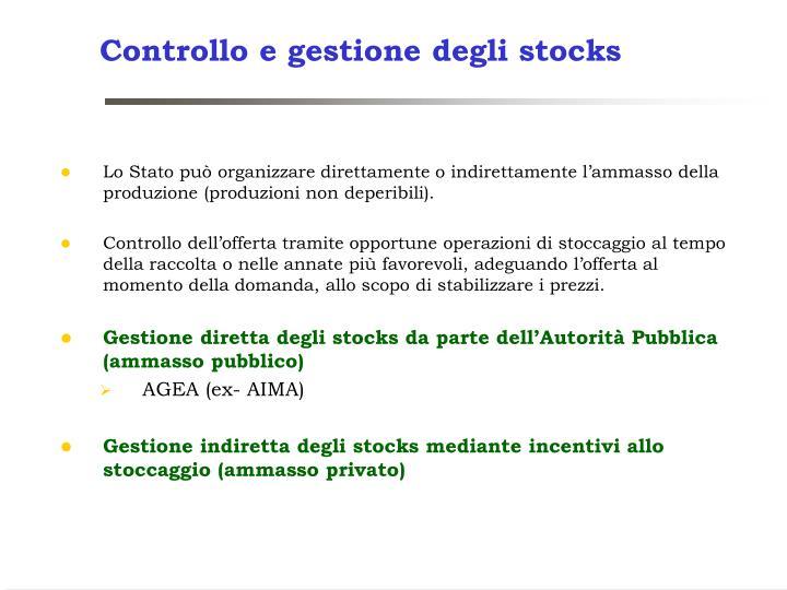 Controllo e gestione degli stocks