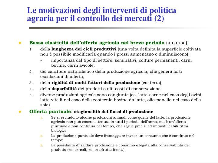 Le motivazioni degli interventi di politica agraria per il controllo dei mercati (2)