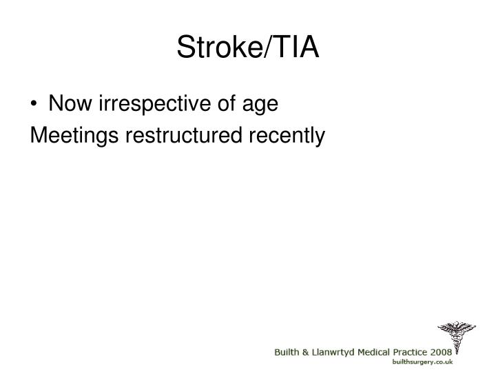 Stroke/TIA