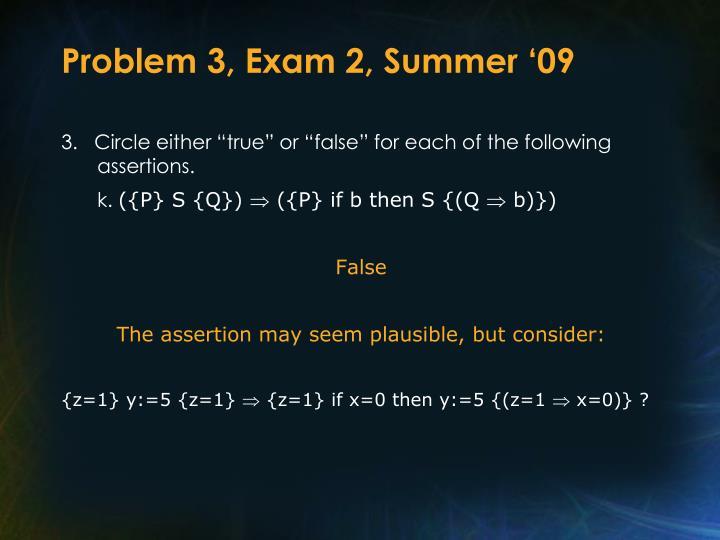 Problem 3, Exam 2, Summer '09