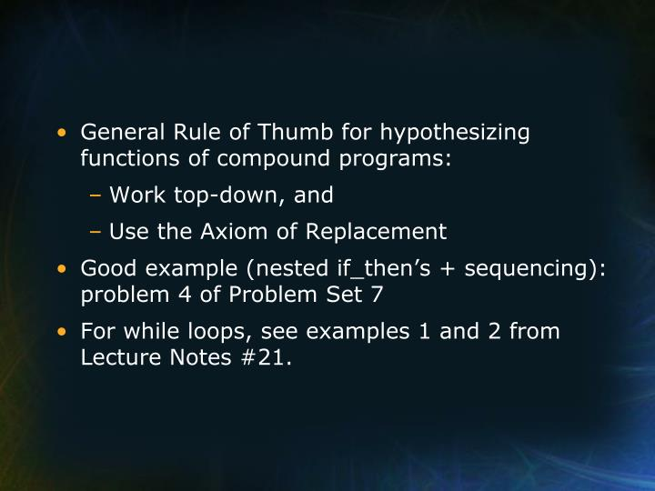 General Rule of Thumb for hypothesizing functions of compound programs: