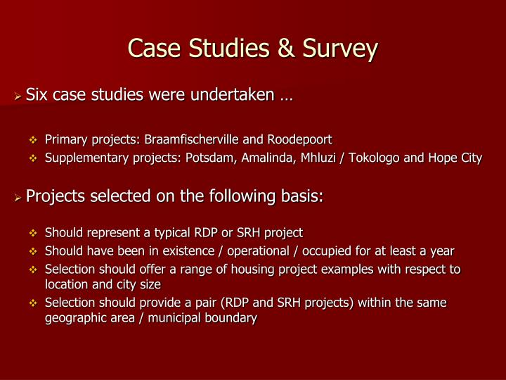 Case Studies & Survey