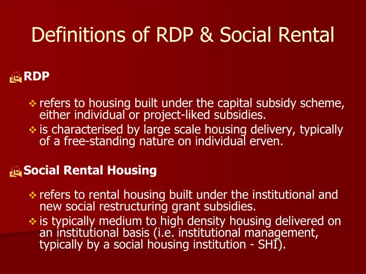 Definitions of RDP & Social Rental