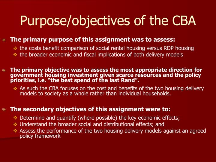 Purpose objectives of the cba