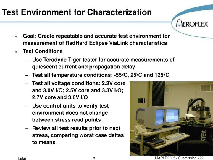Test Environment for Characterization