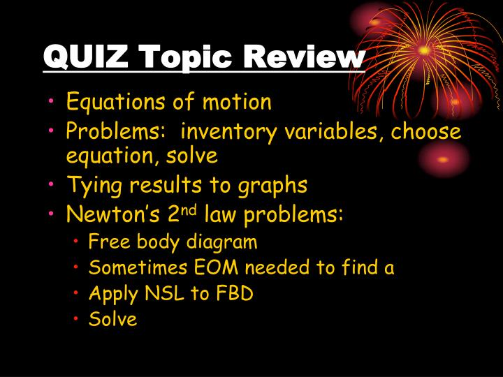 QUIZ Topic Review