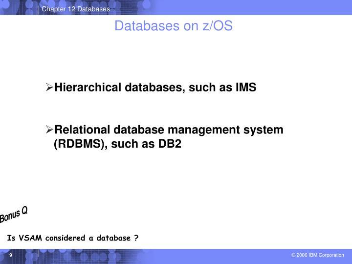 Databases on z/OS