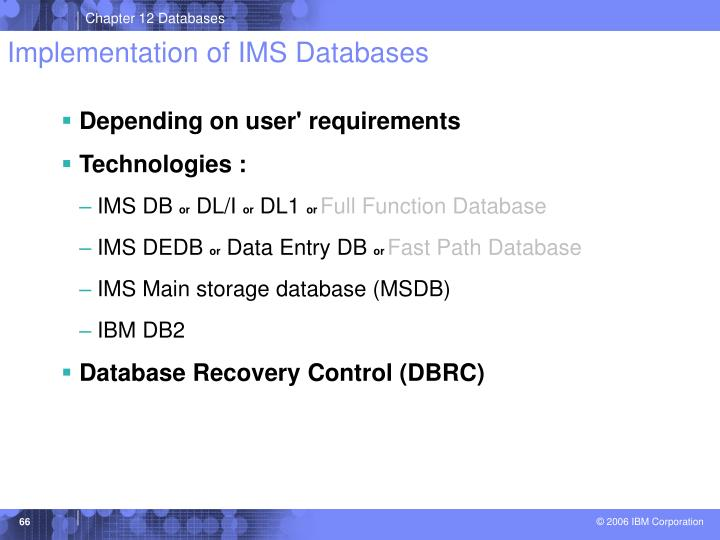 Implementation of IMS Databases