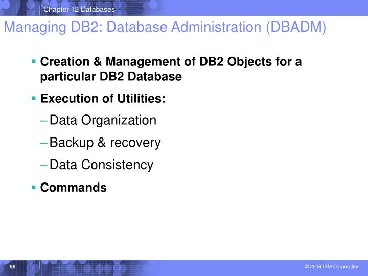 Managing DB2: Database Administration (DBADM)