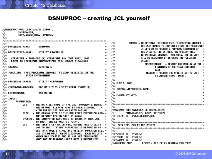 DSNUPROC – creating JCL yourself