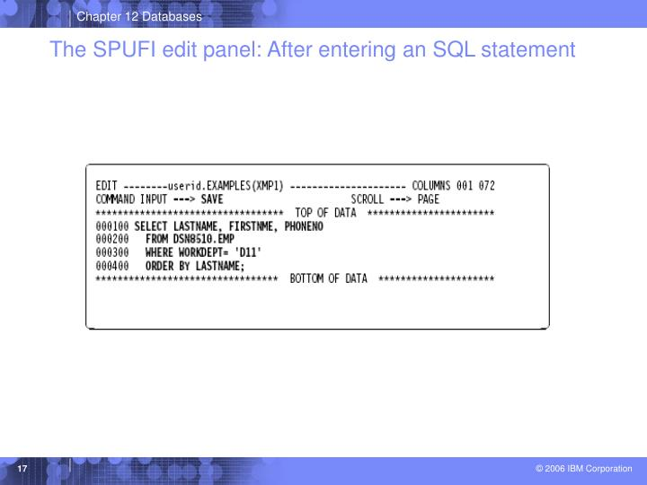 The SPUFI edit panel: After entering an SQL statement
