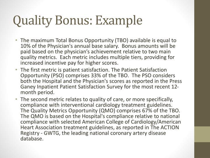 Quality Bonus: Example